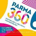 PARMA 360 FESTIVAL DELLA CREATIVITA' CONTEMPORANEA.