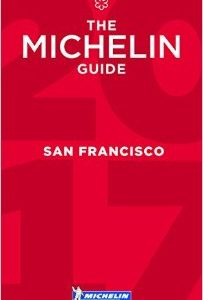 MICHELIN GUIDE SAN FRANCISCO 2017!