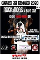 """""""ROCK&DOGS"""", UNA NOTTE IN MUSICA PER I DIRITTI DEGLI ANIMALI – giovedì 30 gennaio alle ore 21"""