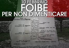 FOIBE: EX JUGOSLAVIA I MASSACRI DELLE FOIBE– 10 FEBBRAIO: GIORNO DEL RICORDO