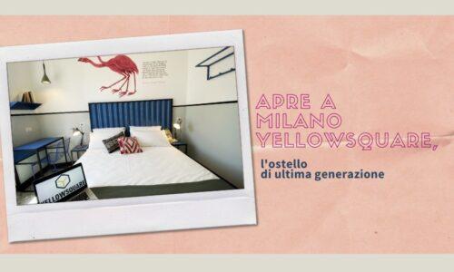 MILANO: apre l'ostello di ultima generazione: un quartier generale per i nuovi viaggiatori